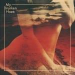 My Drunken Haze – Yellow Balloon