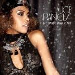 New x-mas video: Alice Francis – Big Daddy Santa Claus