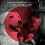 Last Chance / Dimitris Papaspyropoulos – Farewell Kid!