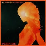 Νέο άλμπουμ: The 5th Galaxy Orchestra – Perfume