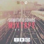 MixTape | Sigmataf & Αλέκος Σώρρος vol.1!
