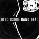 Επιτέλους ένα νέο κομμάτι από Disclosure!