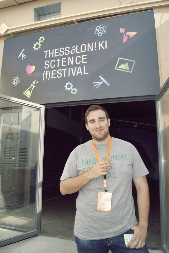 «Thessaloniki Science Festival»   Η Επιστήμη είναι ο μόνος ασφαλής τρόπος για να αλλάξουμε άποψη για τα πράγματα!