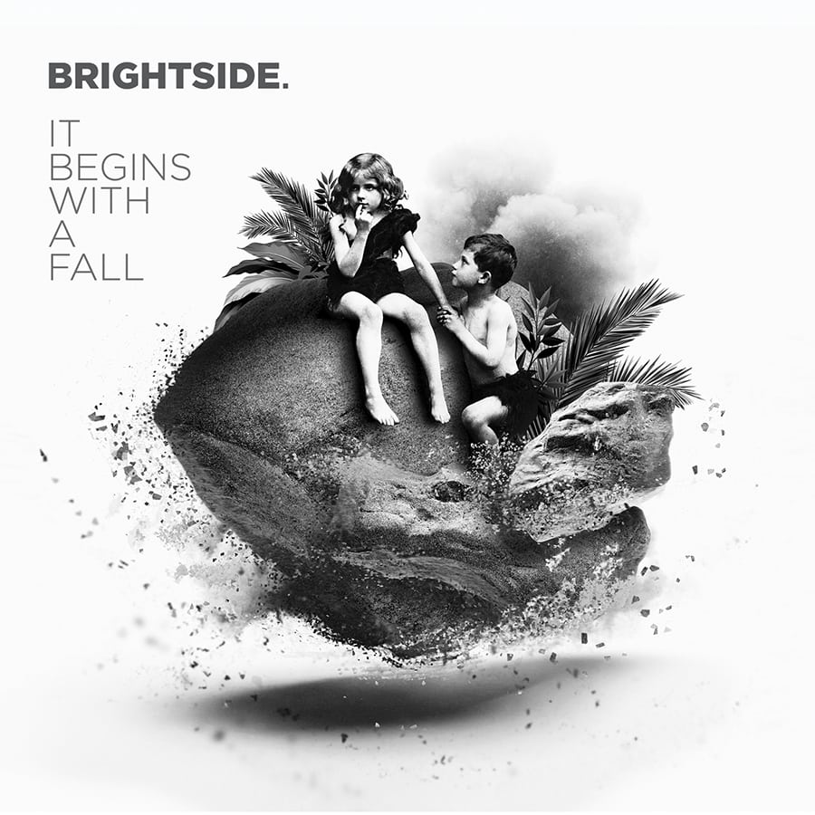 BrightSide. - It Begins With A Fall