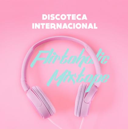 Flirtaholic Mixtape | Discoteca International